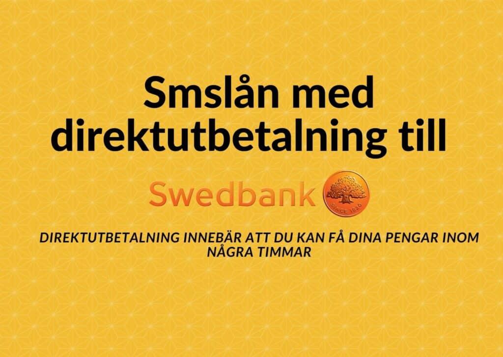 Smslån med direktutbetalning till Swedbank